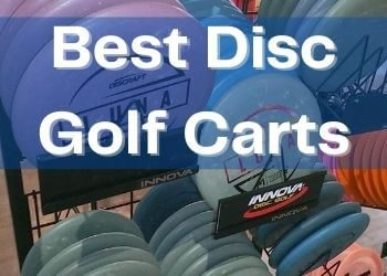Best Disc Golf Carts