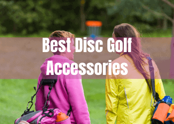 Best Disc Golf Accessories