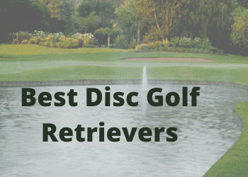 Best Disc Golf Retrievers